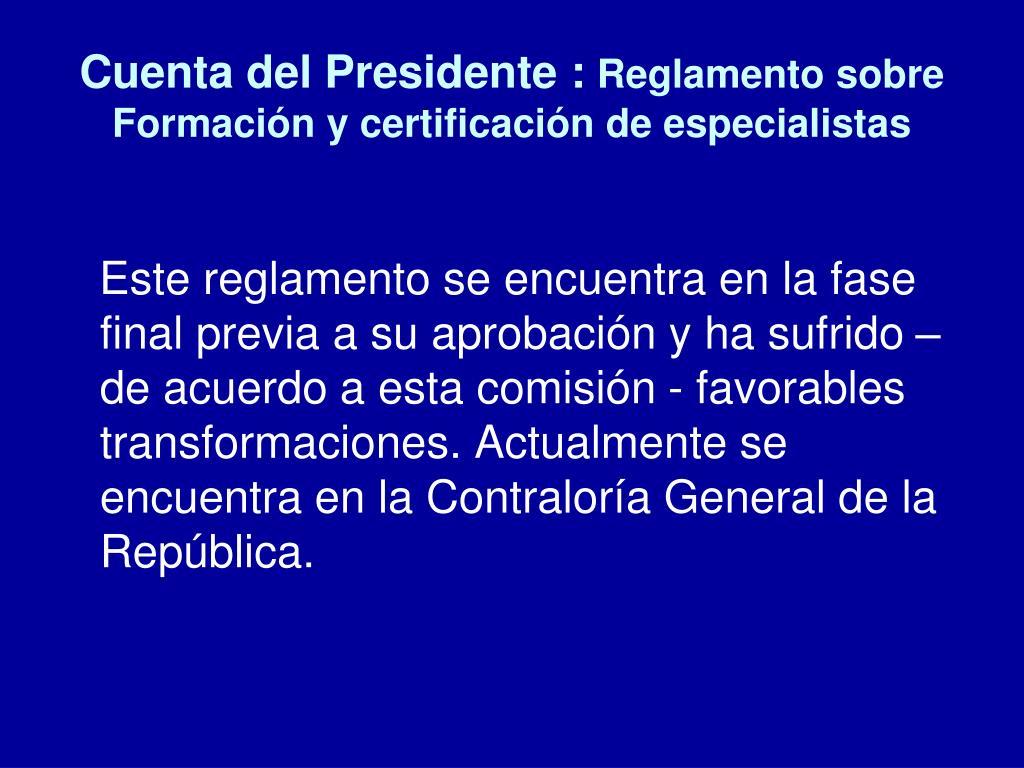 Cuenta del Presidente :