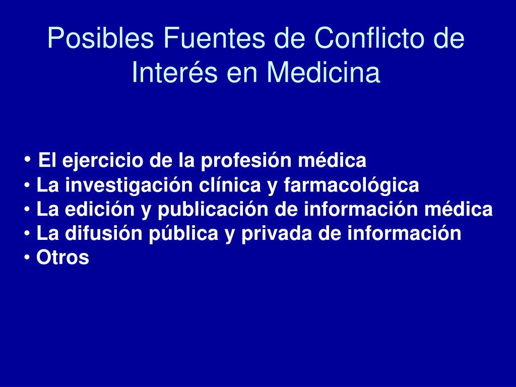 Posibles Fuentes de Conflicto de Interés en Medicina