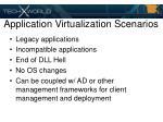 application virtualization scenarios