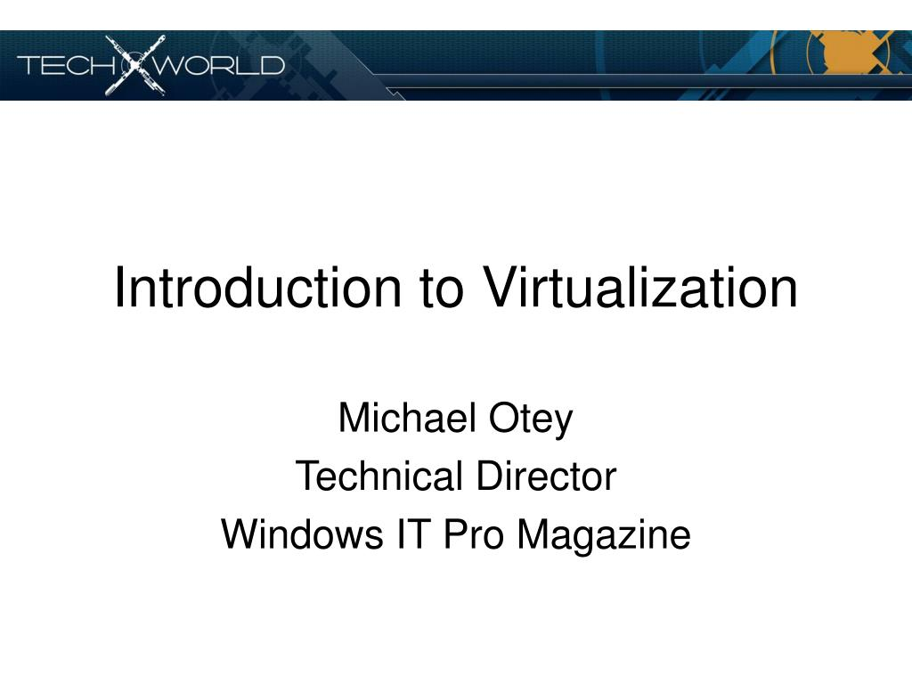 introduction to virtualization l.