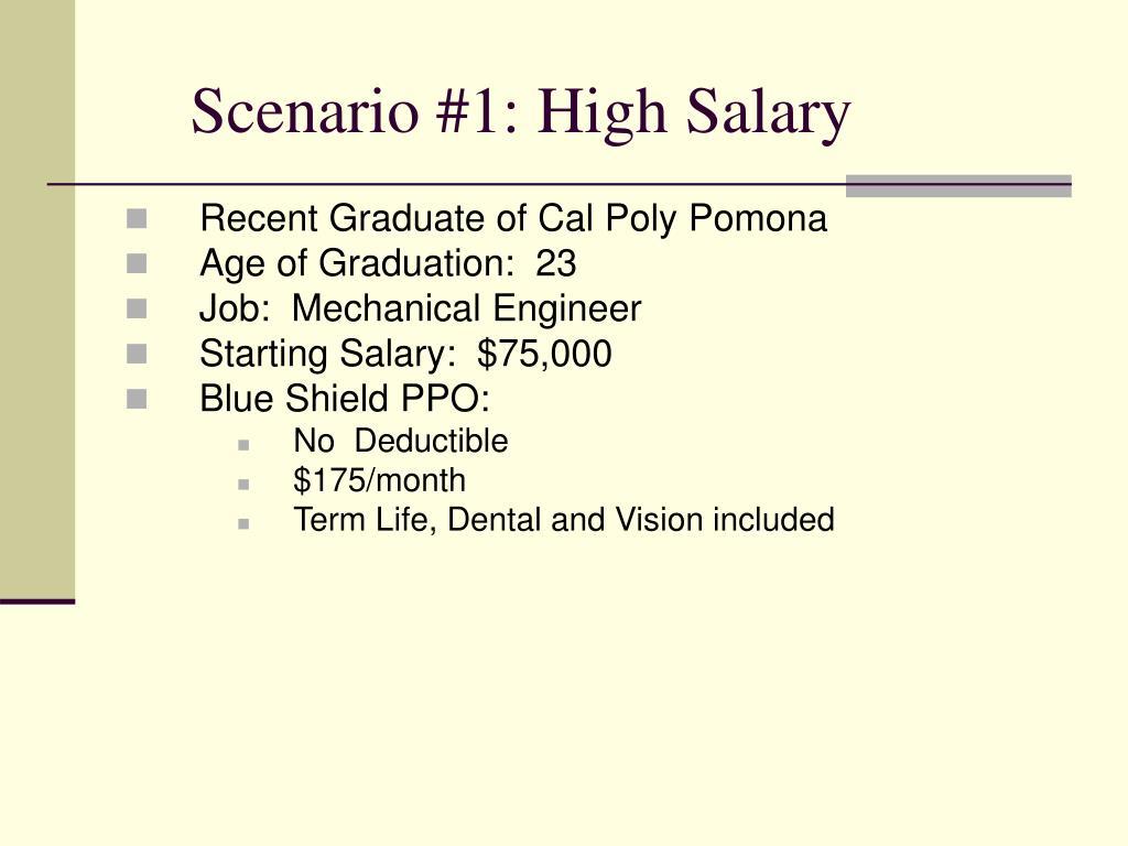 Scenario #1: High Salary