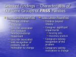 selected findings characteristics of outcome groups of frss families