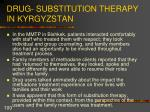 drug substitution therapy in kyrgyzstan