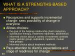 what is a strengths based approach