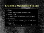 establish a standardized image
