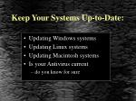 keep your systems up to date