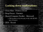 locking down workstations