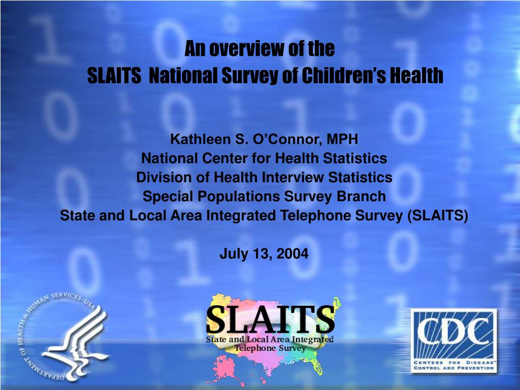 an overview of the slaits national survey of children s health l.