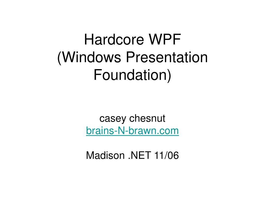 hardcore wpf windows presentation foundation l.