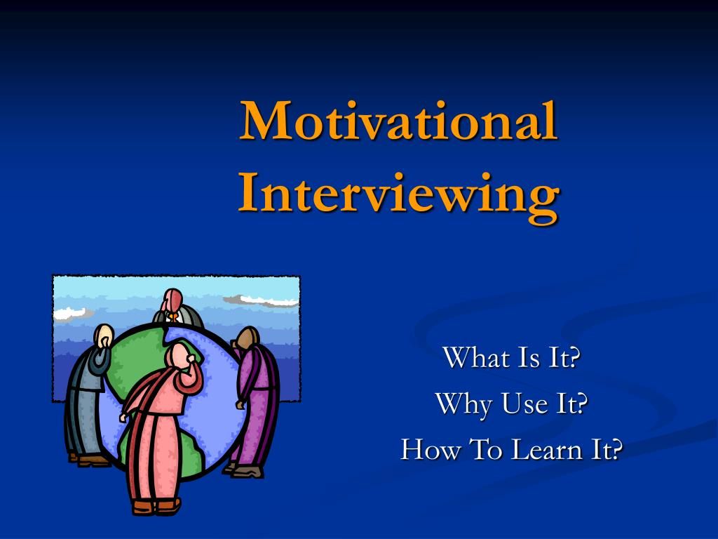motivational interviewing l.