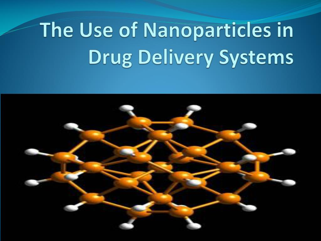 the use of nanoparticles in drug delivery systems l.