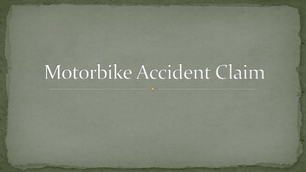 motorbike accident claim l.