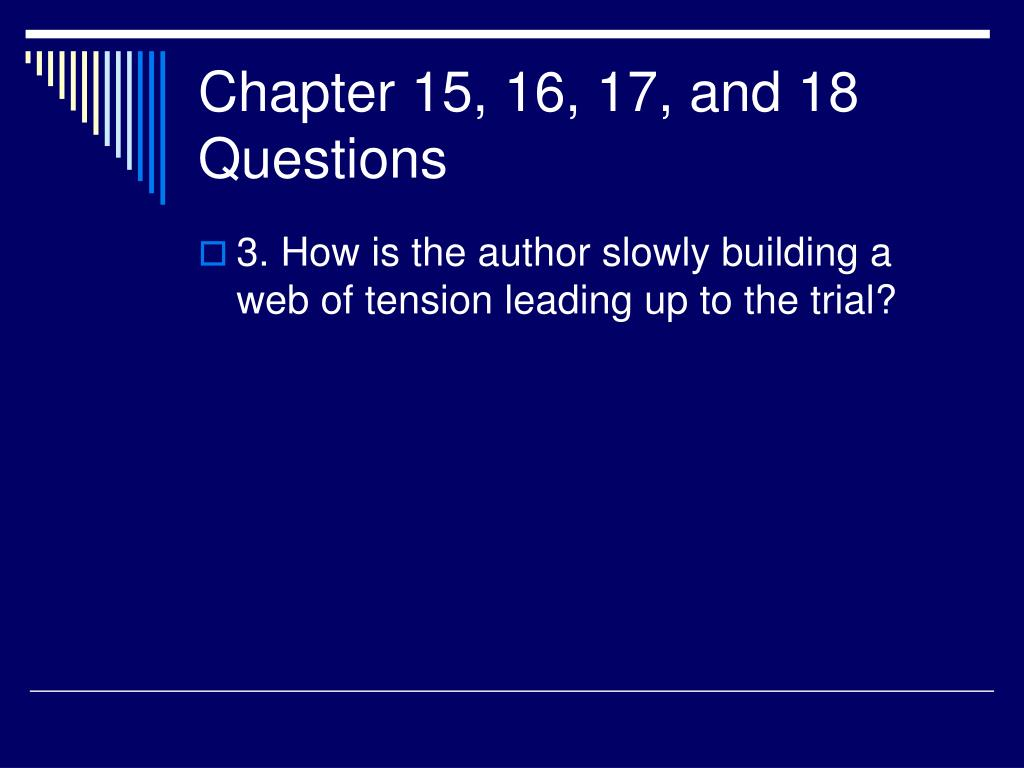 Chapter 15, 16, 17, and 18