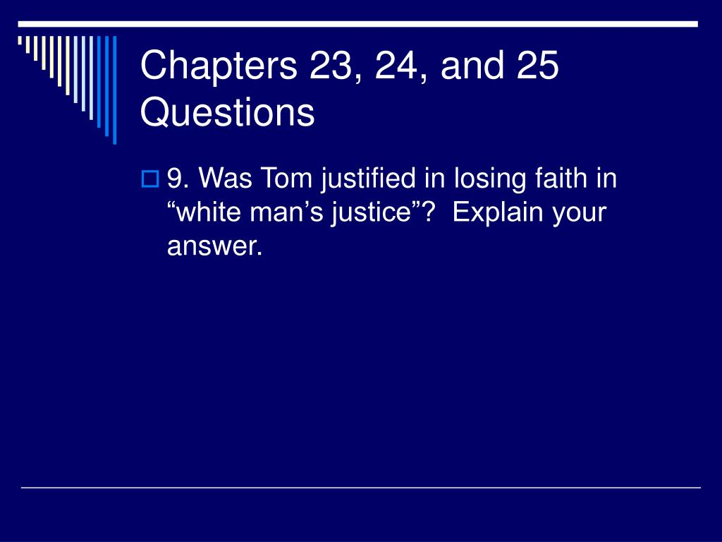 Chapters 23, 24, and 25