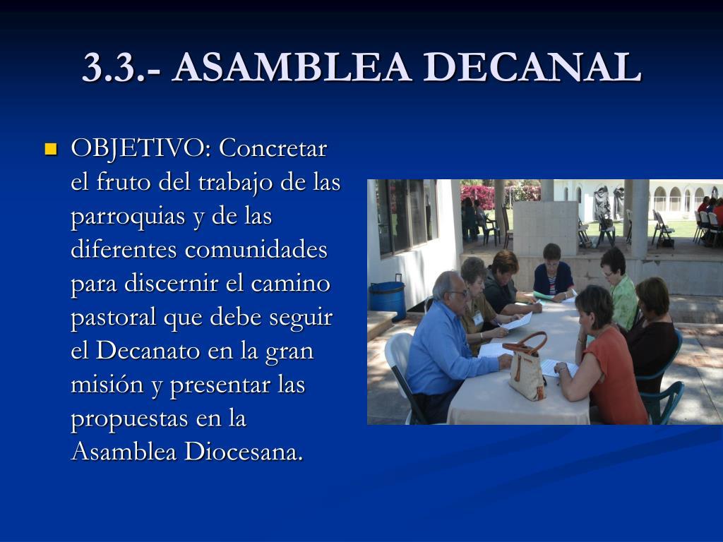 3.3.- ASAMBLEA DECANAL