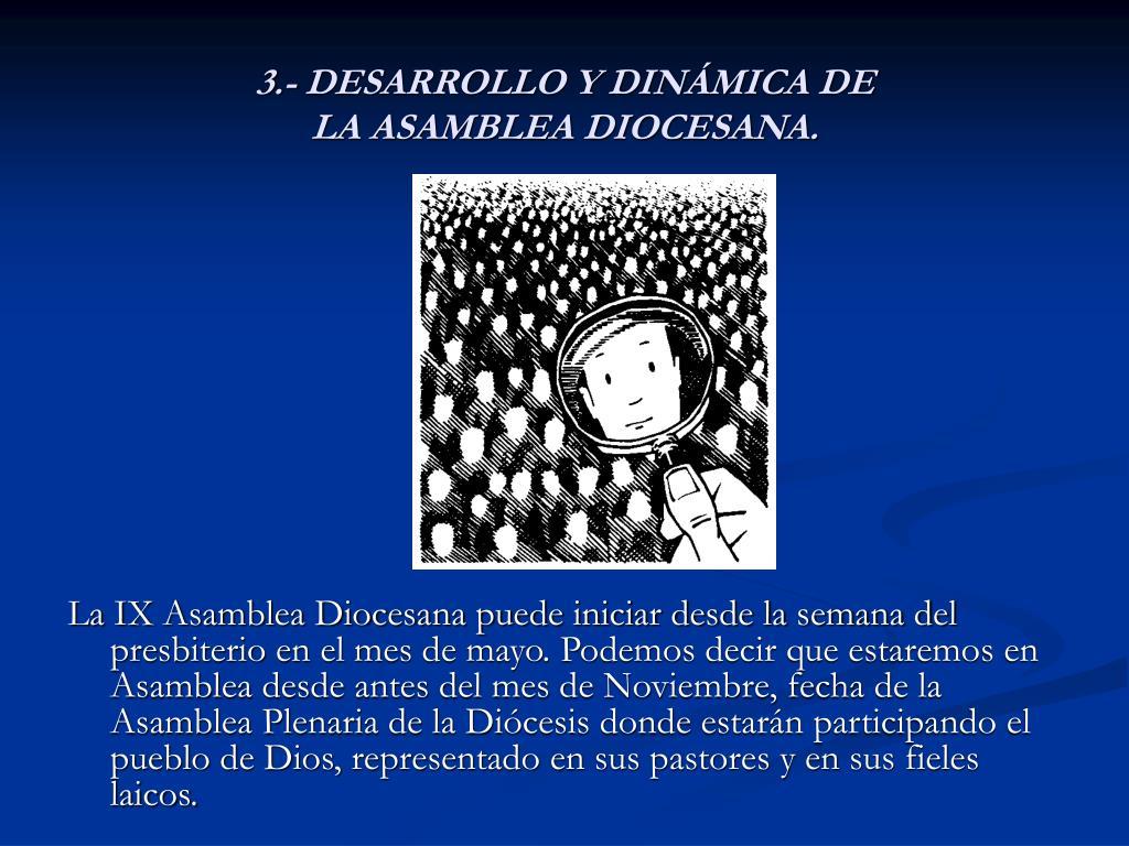 3.- DESARROLLO Y DINÁMICA DE
