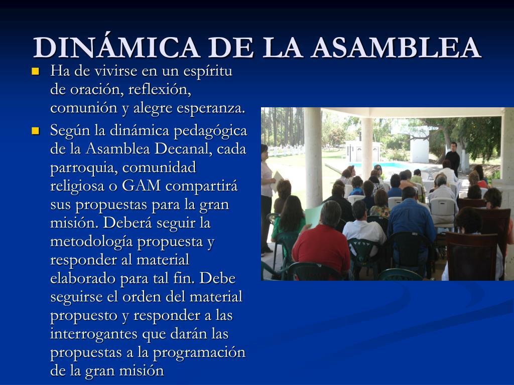 DINÁMICA DE LA ASAMBLEA