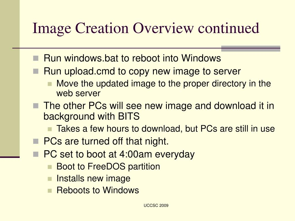 Image Creation Overview continued