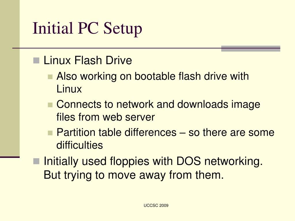 Initial PC Setup