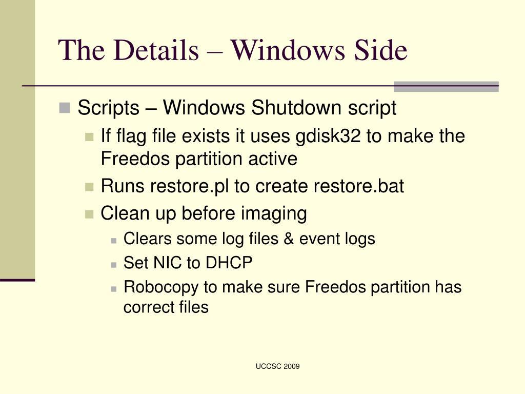 The Details – Windows Side