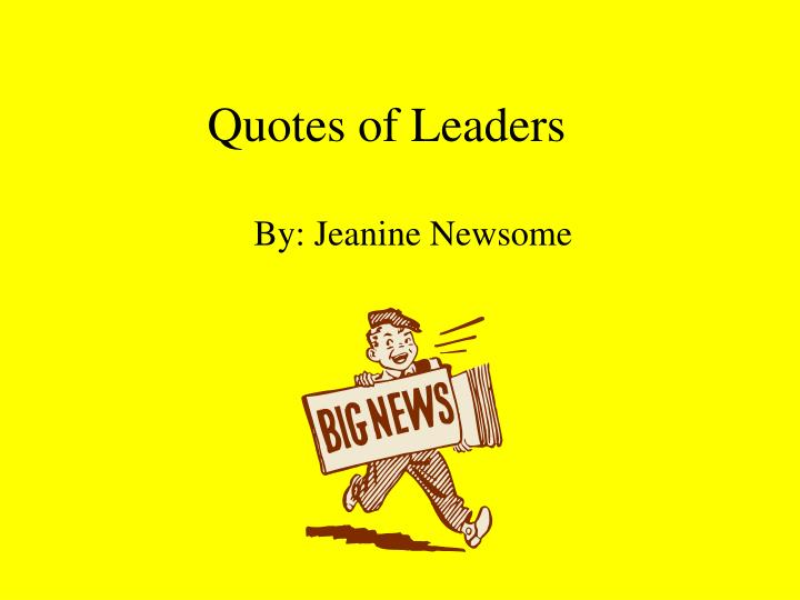Quotes of leaders