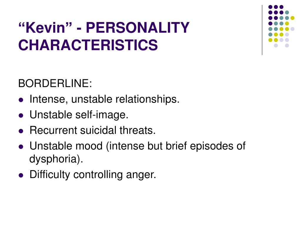 """Kevin"" - PERSONALITY CHARACTERISTICS"