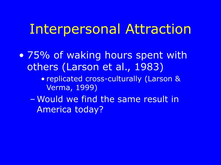 Interpersonal attraction2