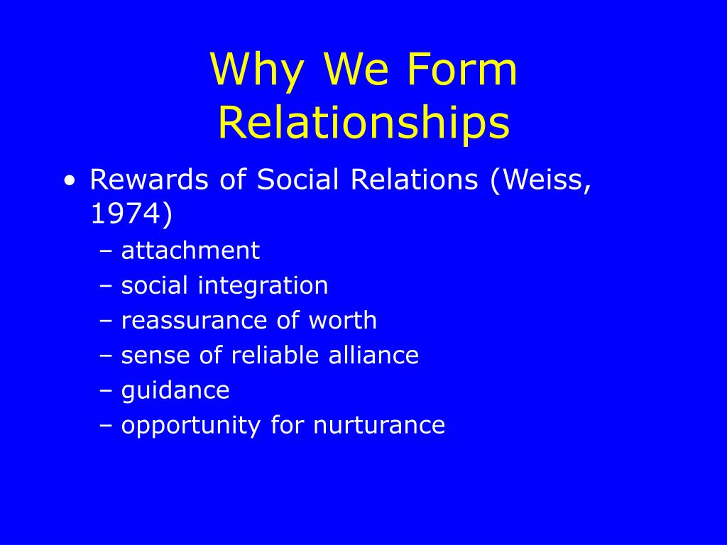 Why We Form Relationships