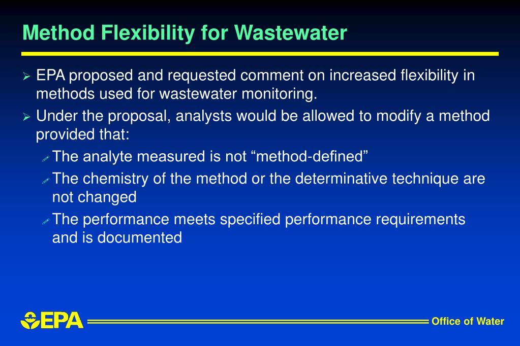 Method Flexibility for Wastewater