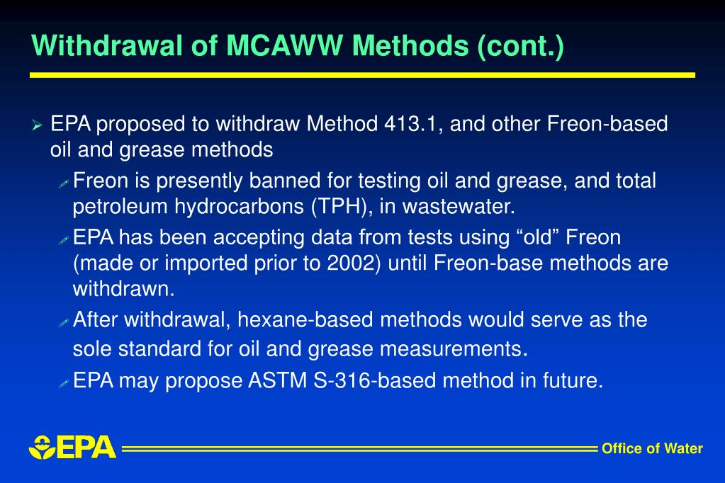 Withdrawal of MCAWW Methods (cont.)