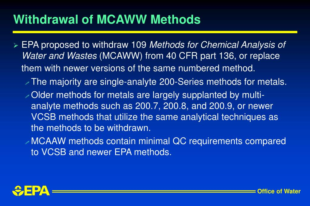 Withdrawal of MCAWW Methods