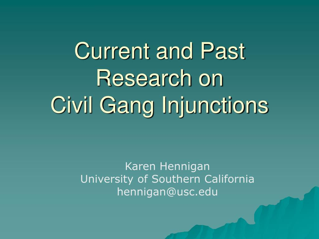 current and past research on civil gang injunctions l.