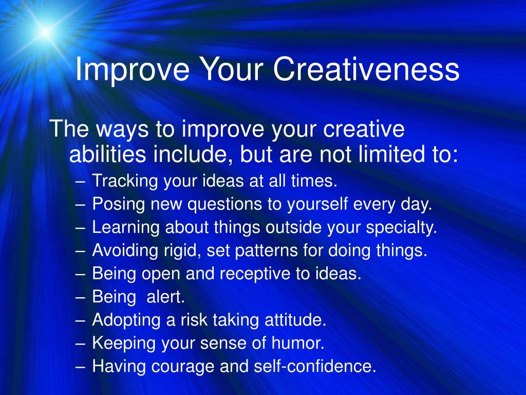 Improve Your Creativeness