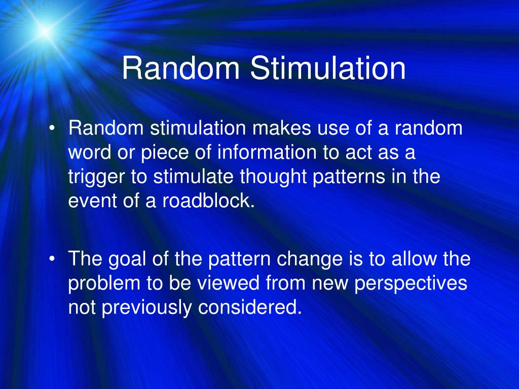 Random Stimulation