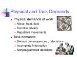 physical and task demands