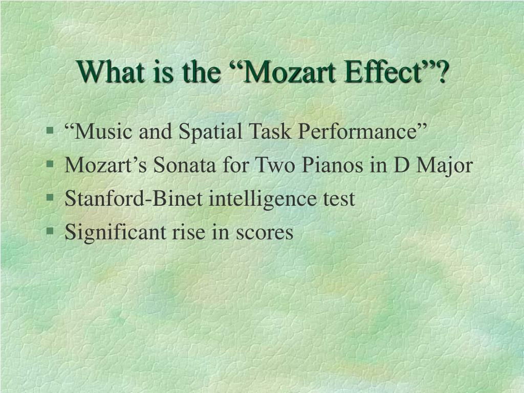 """What is the """"Mozart Effect""""?"""
