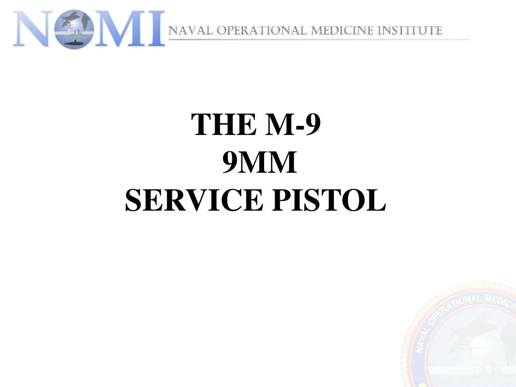the m 9 9mm service pistol l.