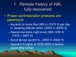 1 remote history of hai fully recovered