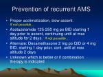 prevention of recurrent ams