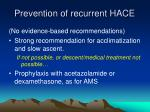 prevention of recurrent hace
