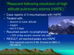 reascent following resolution of high altitude pulmonary edema hape