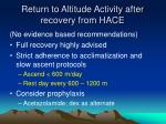 return to altitude activity after recovery from hace