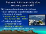 return to altitude activity after recovery from hape