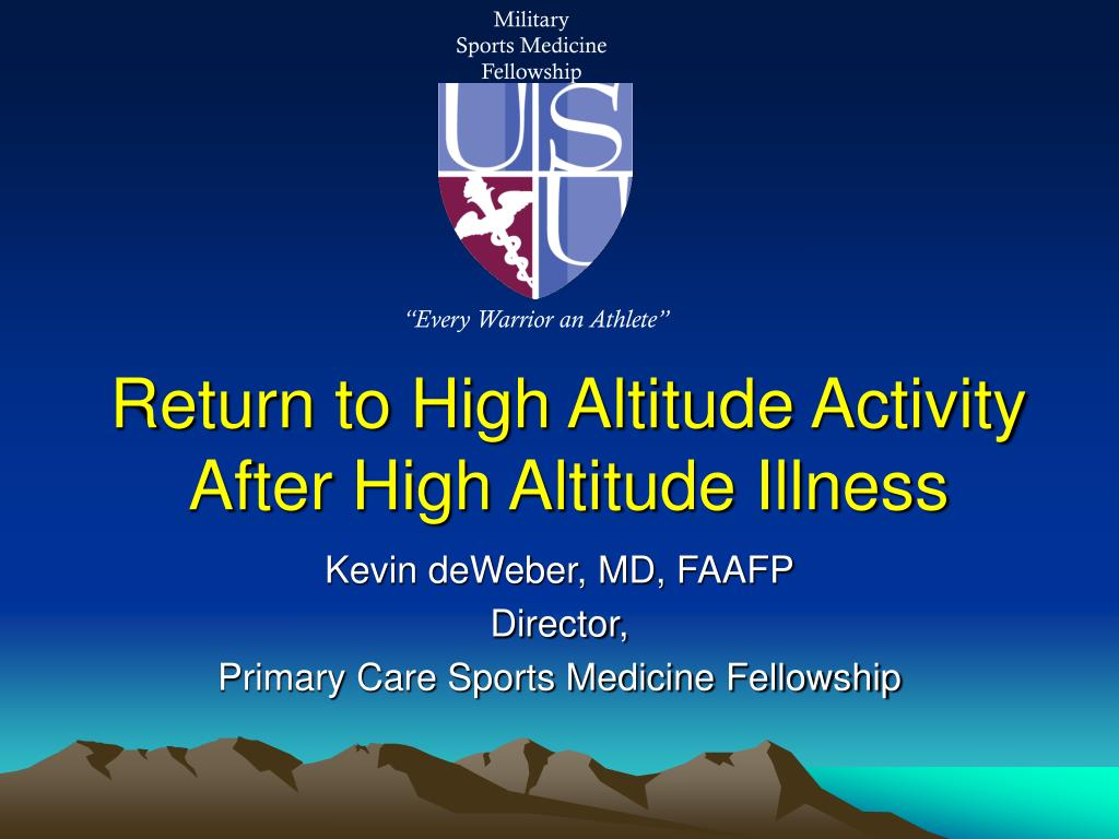 return to high altitude activity after high altitude illness l.