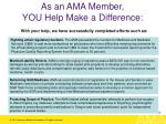 as an ama member you help make a difference