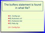 the buffers statement is found in what file
