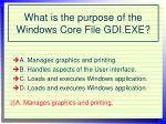 what is the purpose of the windows core file gdi exe