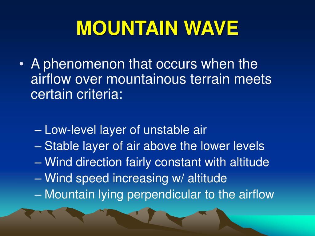MOUNTAIN WAVE