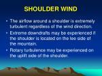 shoulder wind