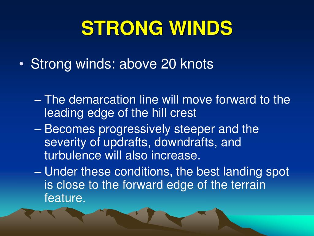 STRONG WINDS